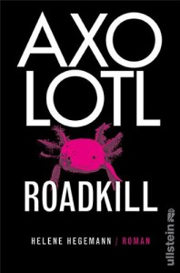 axolotl-roadkill-buchcover