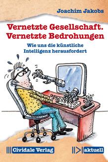 "Cover ""Vernetzte Gesellschaft - Vernetzte Bedrohungen"""
